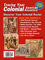 Tracing Your Colonial American Ancestors - $8.50 for PDF & $9.95 for Print Edition