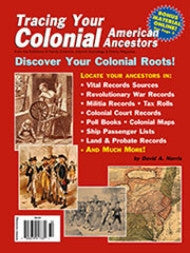 Tracing Your Colonial American Ancestors - Available in Print and PDF Format