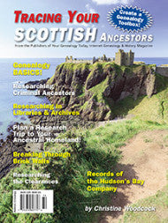 Tracing Your Scottish Ancestors - $8.50 for PDF & $9.95 for Print Edition