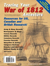 Tracing Your War of 1812 Ancestors - $8.50 for PDF & $9.95 for Print Edition