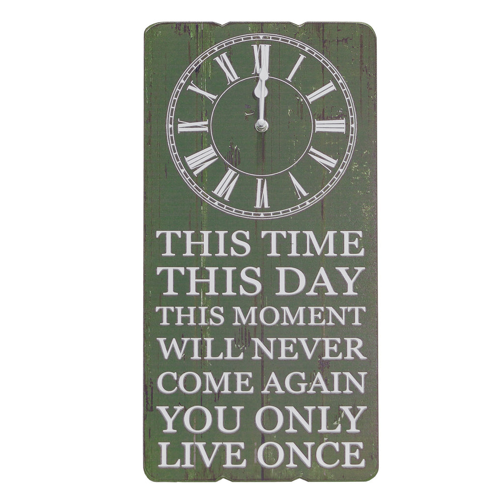 THIS TIME...ONLY LIVE ONCE Word Art Wood Wall Clock