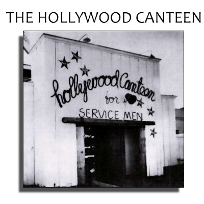 http://www.hollywoodcanteen.net/canteenhistory.htm