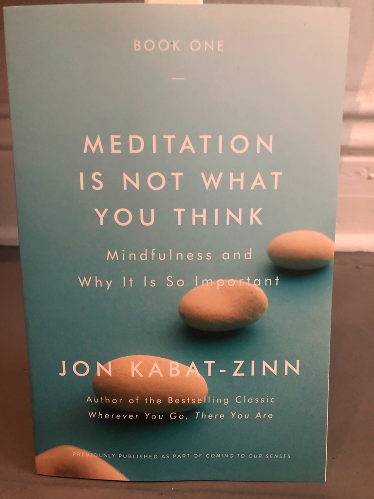 Meditation Is Not What You Think || By Jon Kabat-Zinn