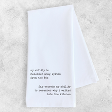 Load image into Gallery viewer, My Ability To Remember Tea Towel