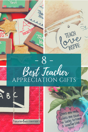 8 Best Teacher Appreciation Gifts