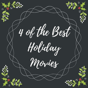 4 of the Best Holiday Movies
