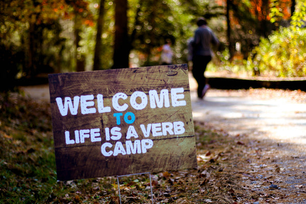 Life is a Verb Camp 2017