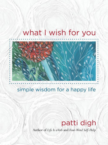 What I Wish For You - signed copy