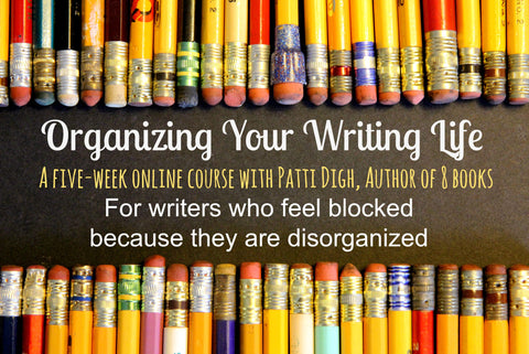 Online Class: Organizing Your Writing Life (ONLINE CLASS)