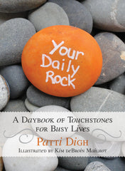 "Patti's newest book, ""Your Daily Rock,"" has just been published!"