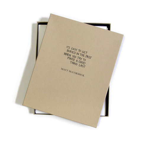 'It's Easy To Get Buried In The Past When You Try And Make A Good Thing Last' Limited Edition Box Set
