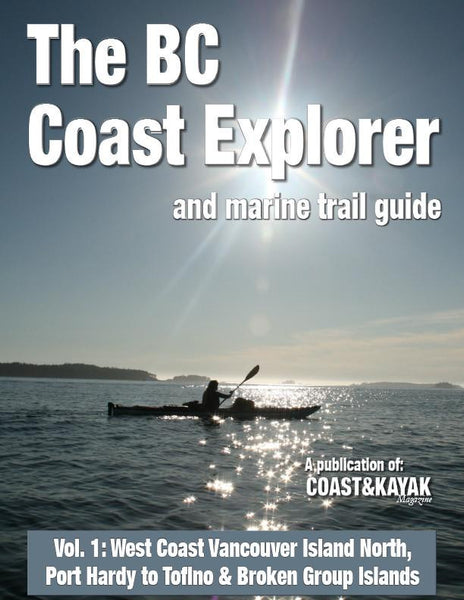 BC Coastal Explorer and Marine Trail Guide, Vol. 1