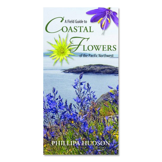 A Field Guide to Coastal Flowers in the Pacific Northwest