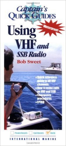 Using VHF and SSB Radio - A Captain's Quick Guide