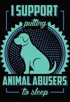 PRE-MADE DESIGN : ANIMAL ABUSERS