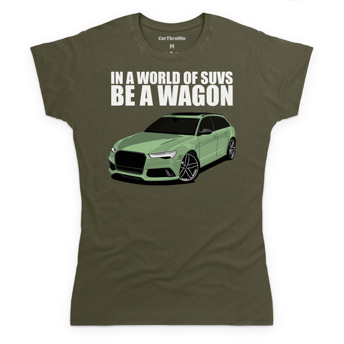 Be A Wagon T-Shirt