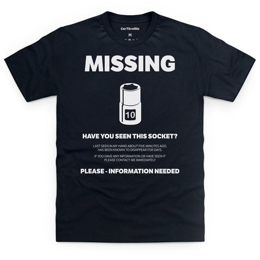 Missing 10mm Socket T-Shirt