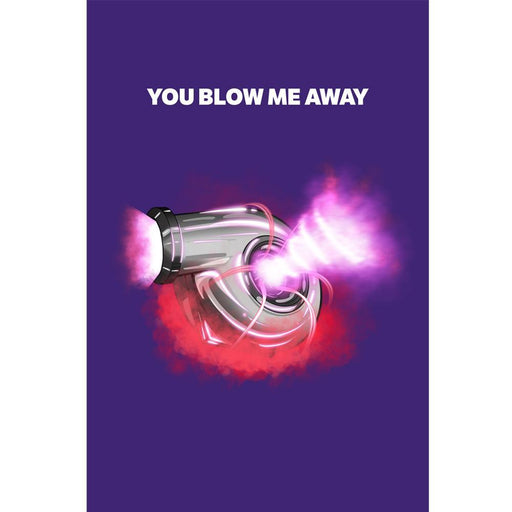 Blow Me Away Greetings Card
