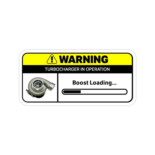 Boost Loading Warning Sticker
