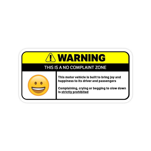 No Complaining Warning Sticker