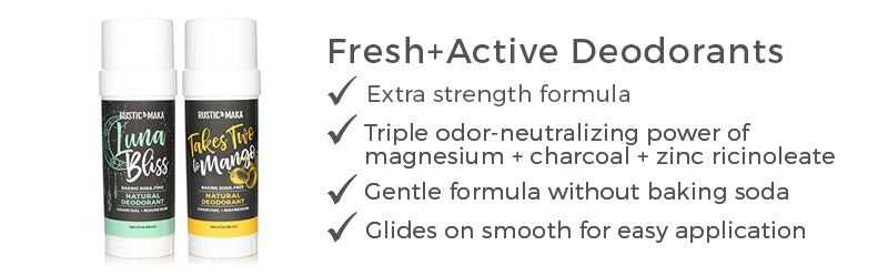 fresh and active natural deodorants