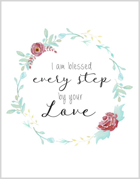 Blessed Every Step (Printable)