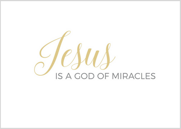 Simple God of Miracles (Printable)