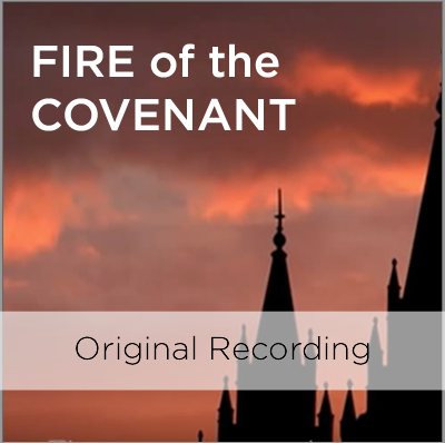 Fire of the Covenant - Original Recording
