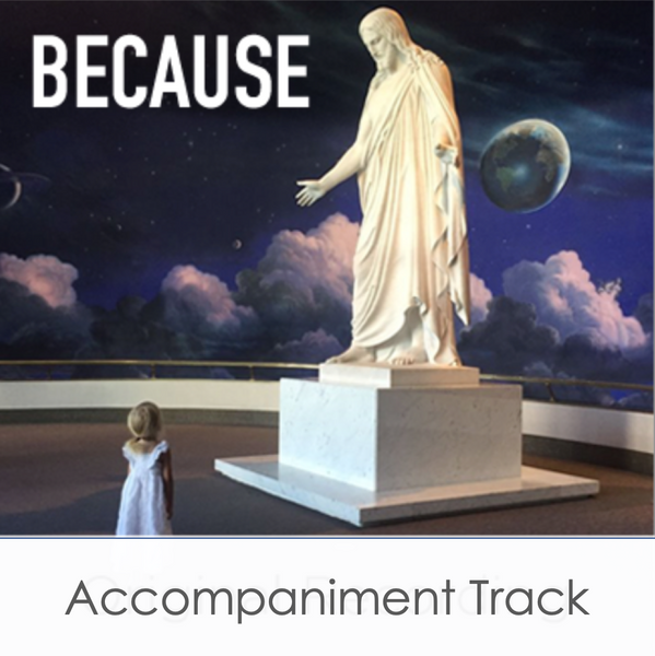 Because (Accompaniment Track)