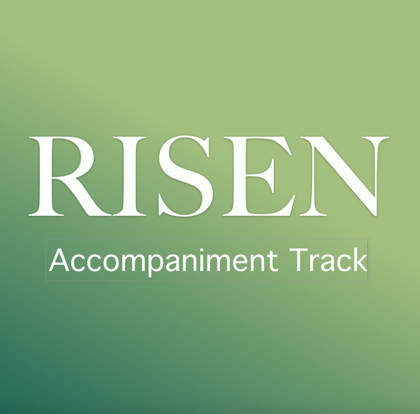 RISEN (accompaniment track)