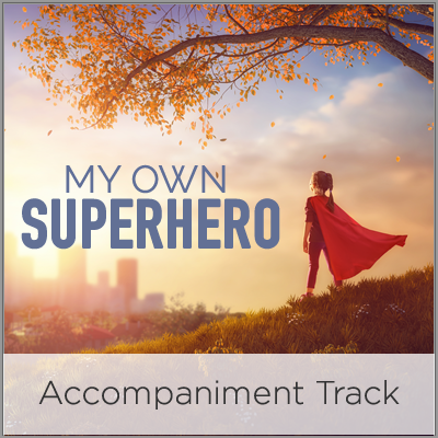 My Own Superhero - Accompaniment Track