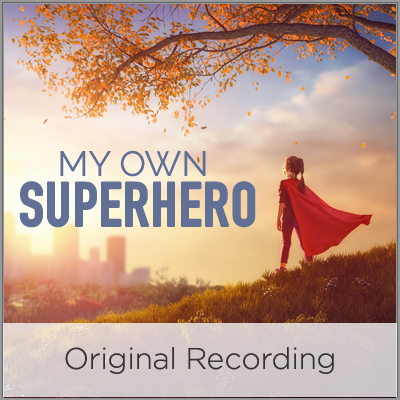 My Own Superhero - Original Recording