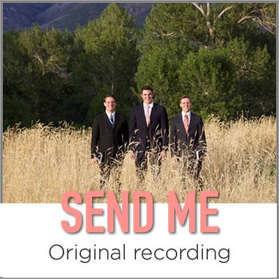 Send Me (Original SATB recording)