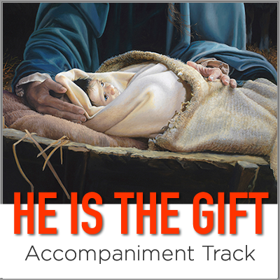 He is the Gift - Accompaniment Track