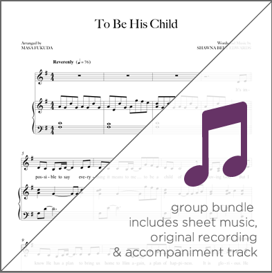 To Be His Child - Group Bundle