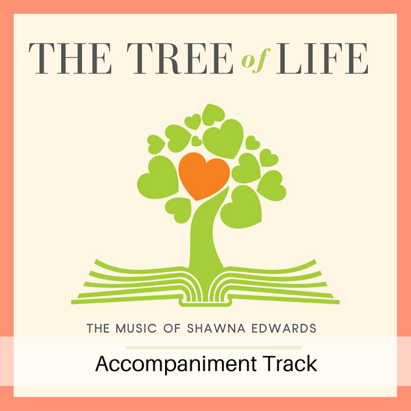 Tree of Life (Accompaniment Track)