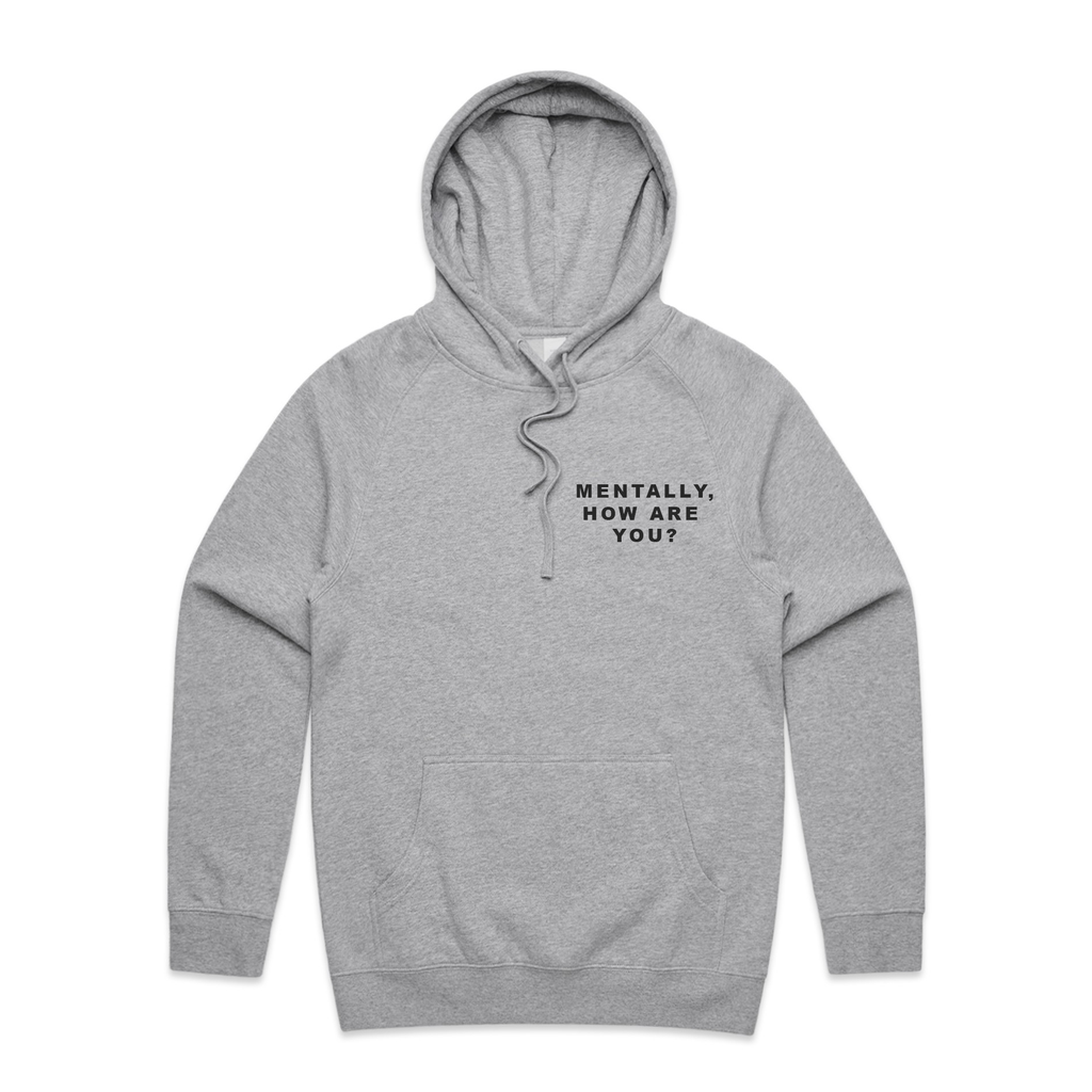 Mentally, How Are You Hoodie (Grey)