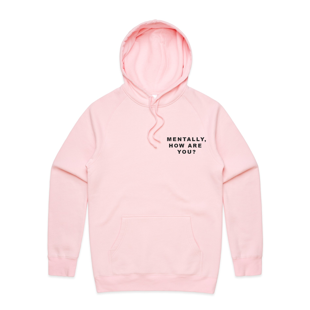 Mentally, How Are You Hoodie (Pink)