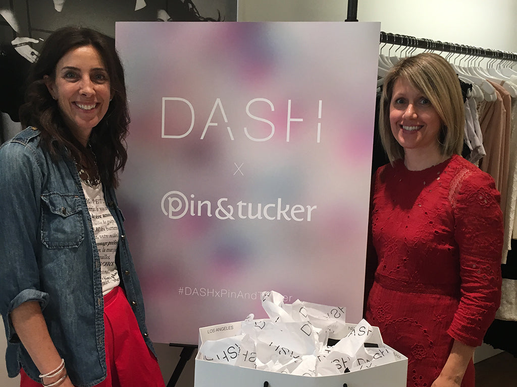 DASH x Pin & Tucker Event