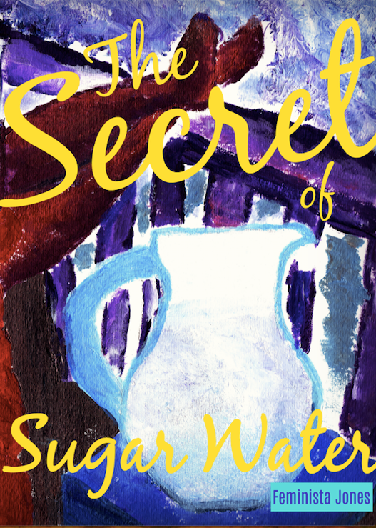 The Secret of Sugar Water (Signed Paperback)