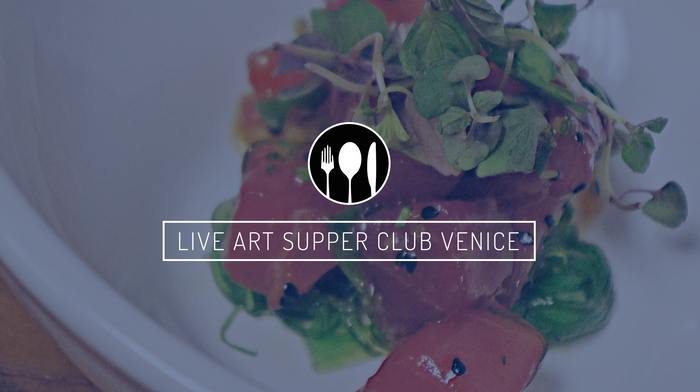 Live Art Supper Club Dinner Pass