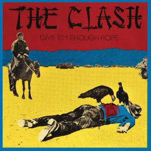 The Clash ♦ Give Em Enough Rope