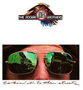 The Doobie Brothers ♦ Takin It to the Streets (Anniversary Edition, Limited Edition)