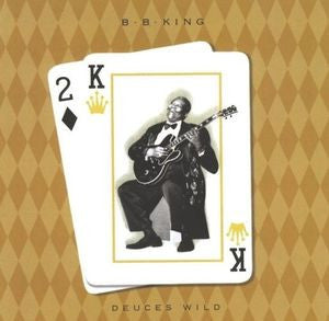B.B. King ♦ Deuces Wild
