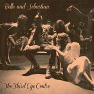 Belle & Sebastian ♦ Third Eye Centre (2LP)