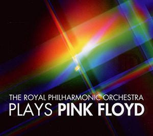 Royal Philharmonic Orchestra ♦ Rpo Plays Pink Floyd Royal Philharmonic Orchestra