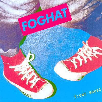 Foghat ♦ Tight Shoes