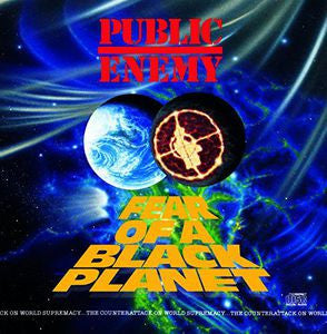 Public Enemy ♦ Fear of a Black Planet