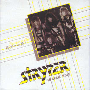 Stryper ♦ Together As One / Soldiers Under Command
