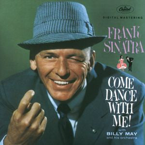 Frank Sinatra ♦ Come Dance with Me (Limited Edition)